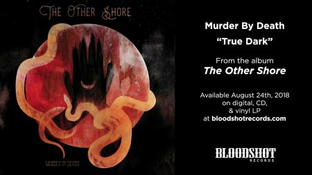 'The Other Shore' by Murder By Death has a cinematic feel