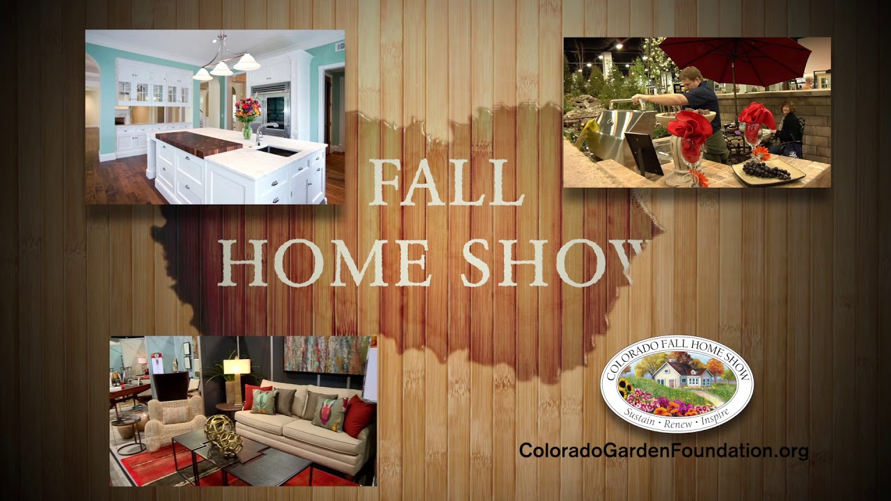 5 reasons to check out the Colorado Fall Home Show - AXS