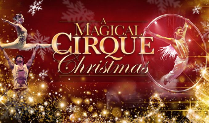 a magical cirque christmas follow pikes peak center colorado springs