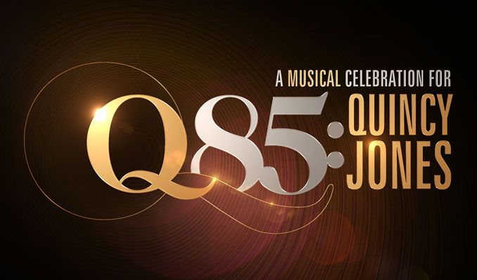 Q85: A Musical Celebration for Quincy Jones tickets at Microsoft Theater in Los Angeles