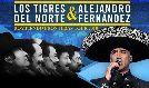 Los Tigres del Norte & Alejandro Fernandez - CANCELLED tickets at Valley View Casino Center in San Diego
