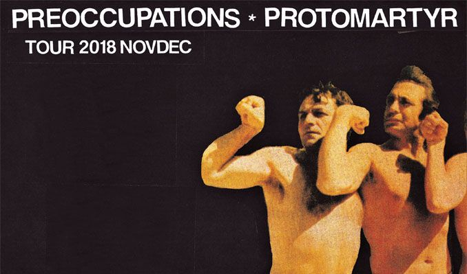 Preoccupations / Protomartyr tickets at Bluebird Theater in Denver