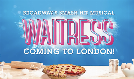 Waitress - Booking from 8 February to 25 May 2019 tickets at Adelphi Theatre in London