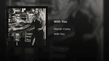 Listen: Mariah Carey's new single 'With You' from upcoming album