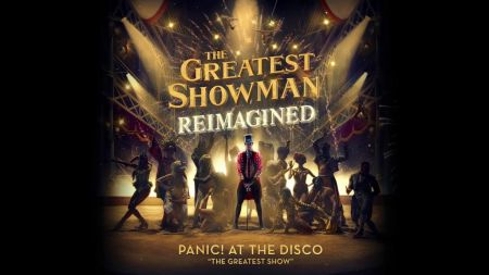 Panic! At The Disco shares cover of 'The Greatest Show' from 'The Greatest Showman'