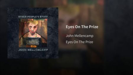 Listen: John Mellencamp releases new single 'Eyes on the Prize'