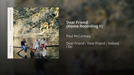 Listen: Paul McCartney debuts early demo of John Lennon tribute 'Dear Friend'