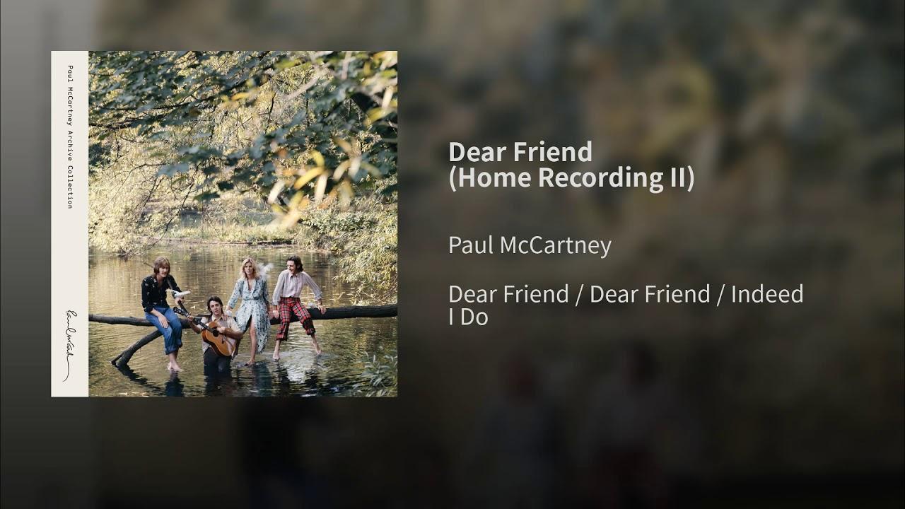Listen: Paul McCartney debuts early demo of John Lennon tribute 'Dear Friend'