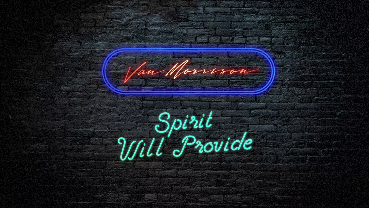 Listen: Van Morrison assures that 'Spirit Will Provide' in new song from upcoming album 'The Prophet Speaks'