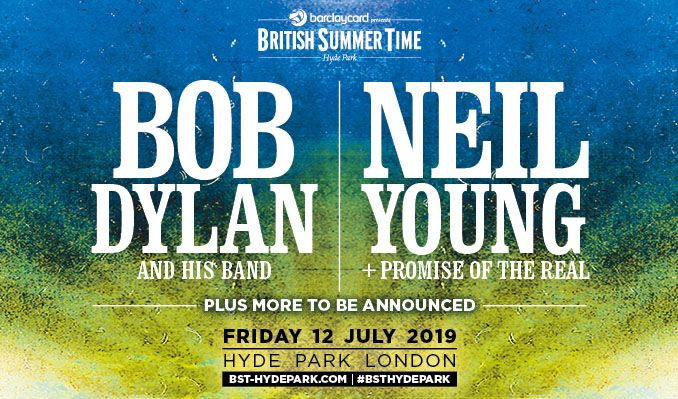 Bob Dylan and His Band, Neil Young + Promise of the Real tickets at Hyde Park in London