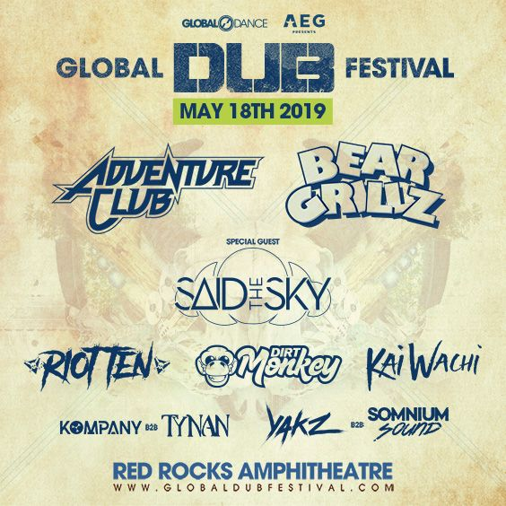 Image for Global Dub Festival 2019: Adventure Club / Bear Grillz