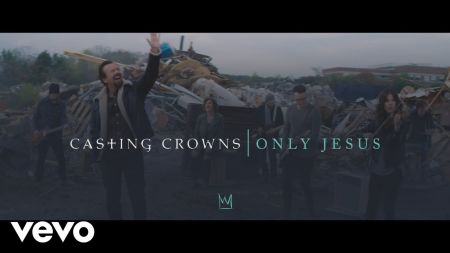 Casting Crowns announces 2019 spring 'Only Jesus Tour'