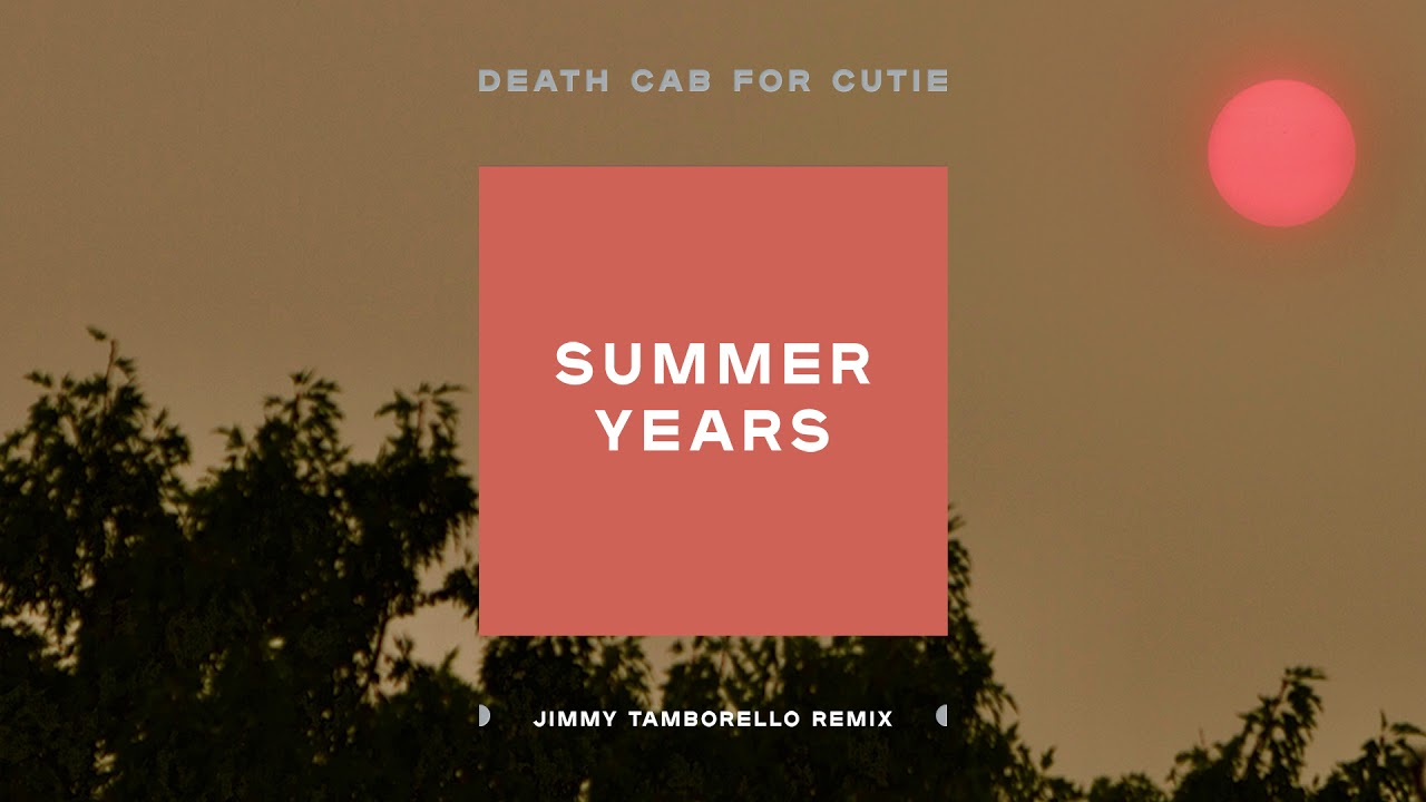 Death Cab For Cutie remix 'Summer Years' it what feels like a Postal Service homage