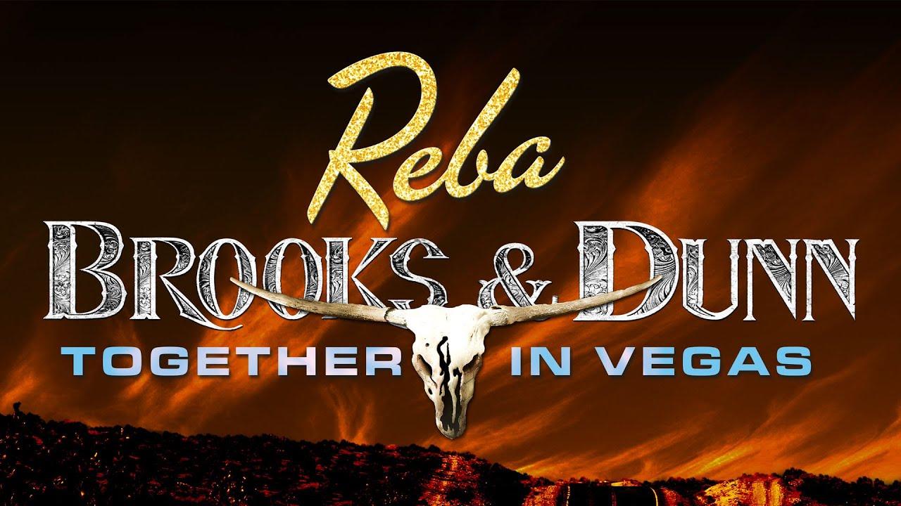 Reba, Brooks & Dunn announces Together in Vegas residency 2019