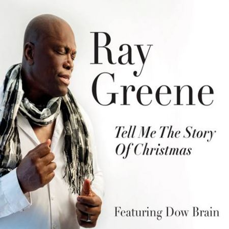 Ray Greene's Tell Me the Story of Christmas featuring Dow Brain is available now.