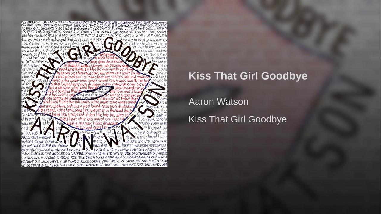 Listen: Aaron Watson's upbeat new song 'Kiss That Girl Goodbye'