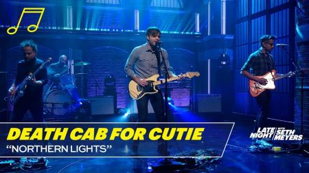 Watch: Death Cab for Cutie performs 'Northern Lights' on 'Late Night with Seth Meyers'