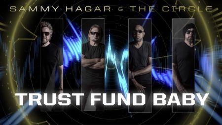 Listen: Sammy Hagar & The Circle release new song, 'Trust Fund Baby'