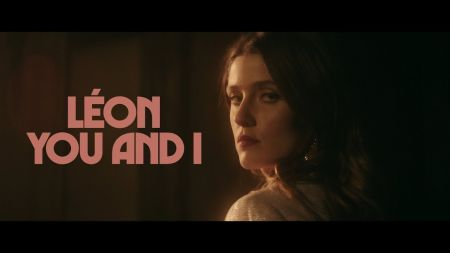 Watch: LÉON releases stunning new video for 'You and I'