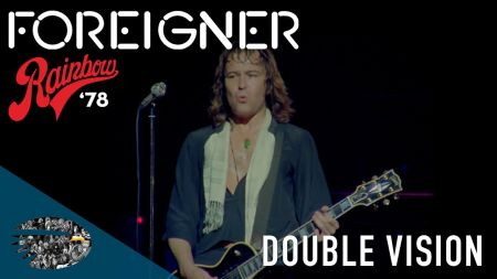 Watch: Foreigner debuts 'Double Vision' from archive set 'Live at the Rainbow '78'