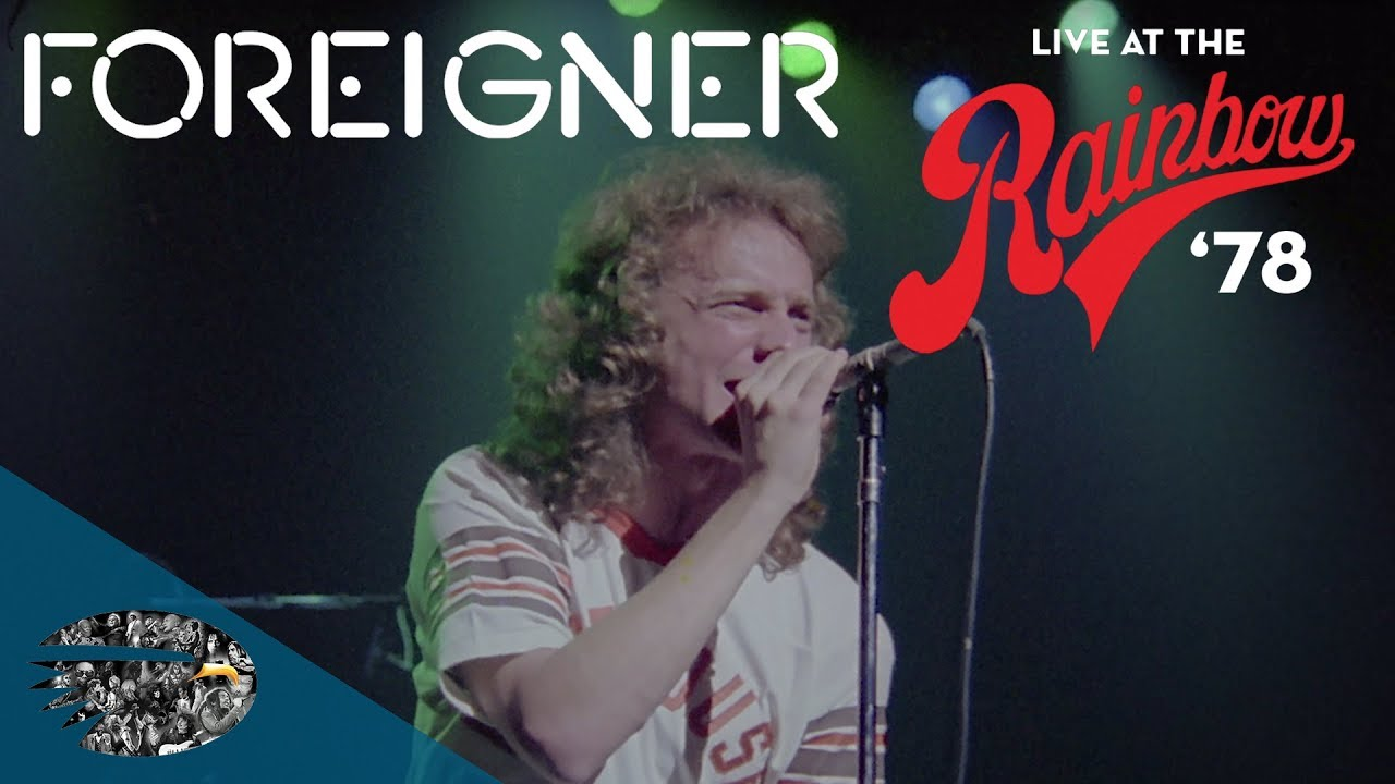 Foreigner releases 'Live at the Rainbow '78' concert film on DVD and Blu-ray
