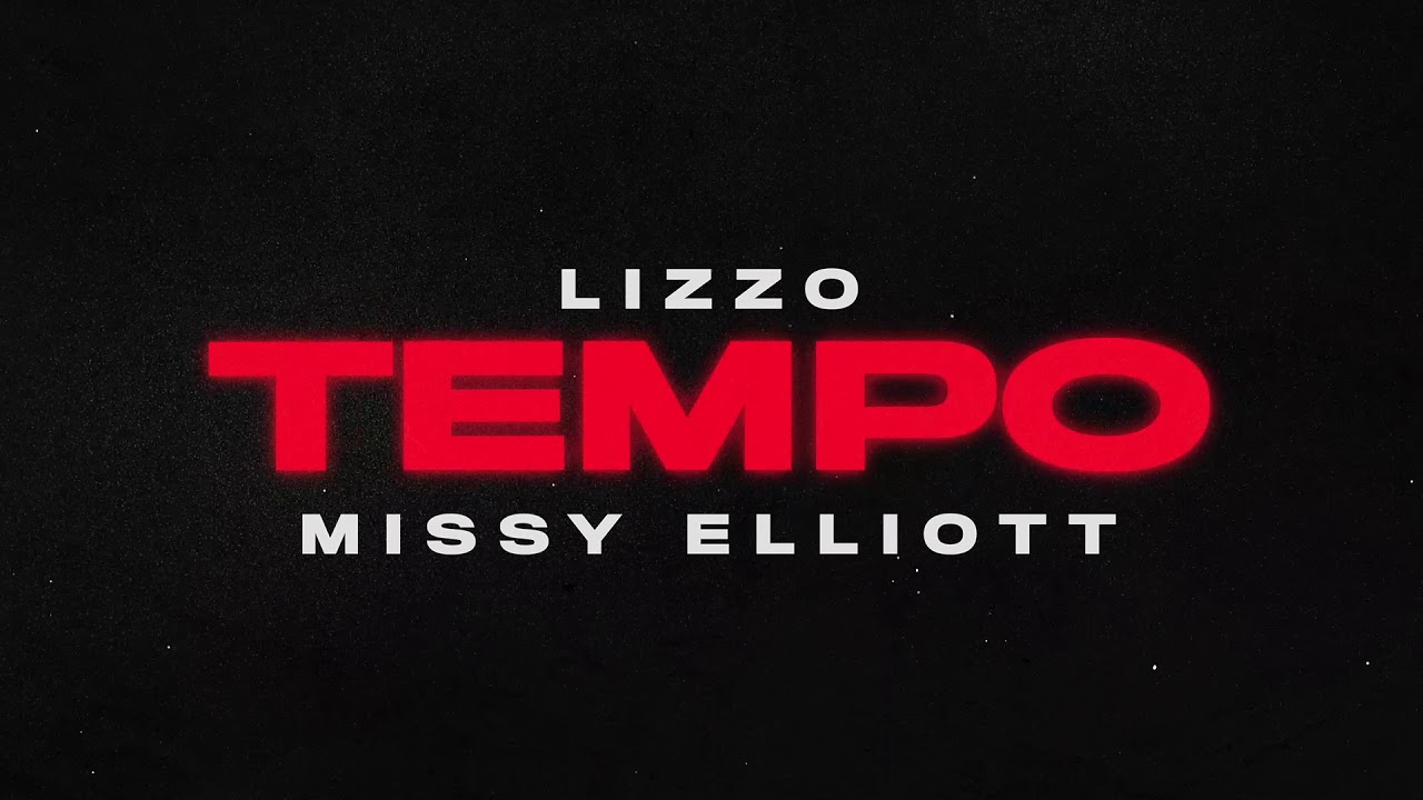 Listen: Lizzo turns up 'Tempo' with Missy Elliott on new single