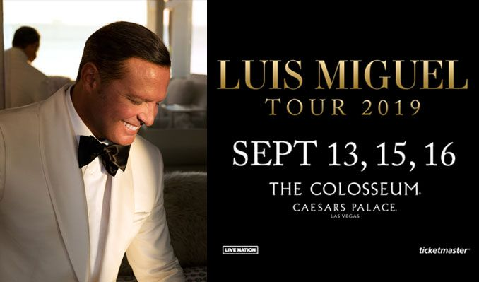 Luis Miguel tickets at The Colosseum at Caesars Palace in Las Vegas