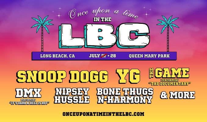 "Once Upon A Time in the LBC with Snoop Dogg & Tha Dogg Pound, YG, The Game performing ""The Documentary"", DMX performing ""It's Dark & Hell is Hot"" & More! - 2nd DATE ADDED!  tickets at Queen Mary Ship & Park in Long Beach"