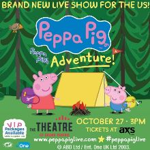 Peppa Pig Live! tickets at The Theatre at Grand Prairie in Grand Prairie