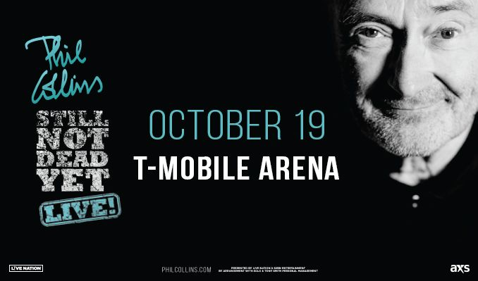 "Phil Collins Tour 2020 Usa Phil Collins: ""Still Not Dead Yet"" 2019 Tour tickets in Las Vegas"