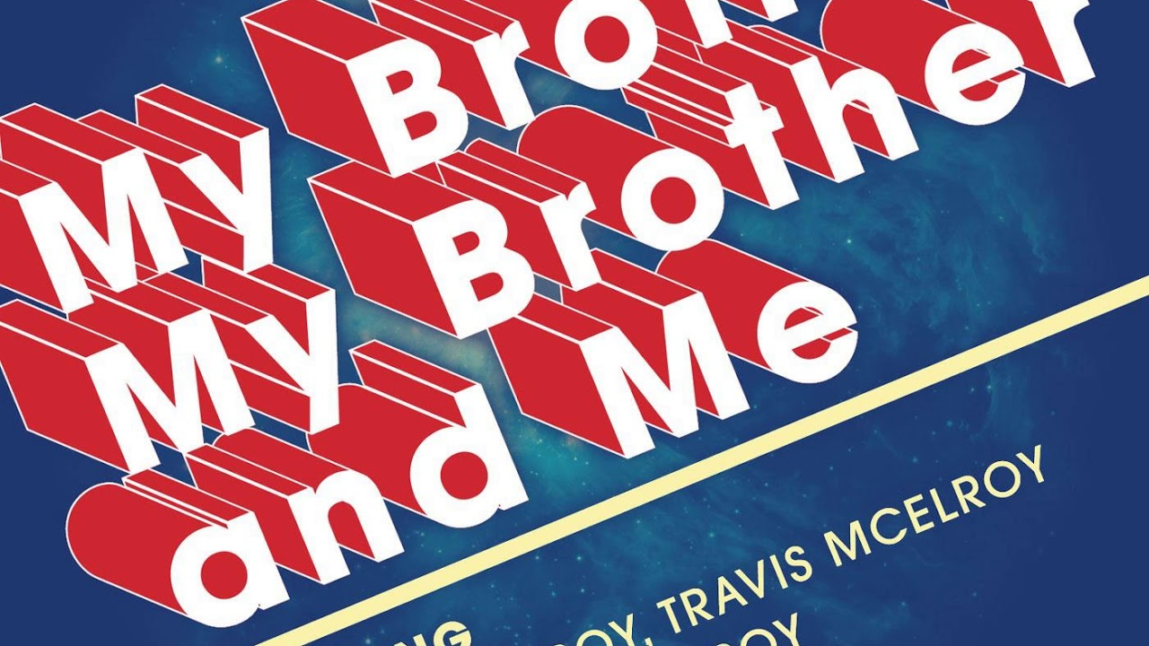 McElroy Family bringing 'My Brother, My Brother and Me' Podcast on the road for Become The Monster Tour 2019