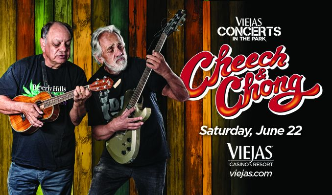 Cheech & Chong tickets at Viejas Concerts in the Park in Alpine