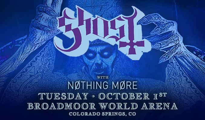 GHOST - THE ULTIMATE TOUR NAMED DEATH tickets at Broadmoor World Arena in Colorado Springs
