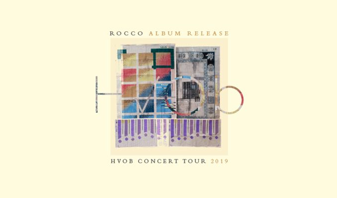 HVOB CONCERT TOUR,,ROCCO tickets at The Regency Ballroom in San Francisco