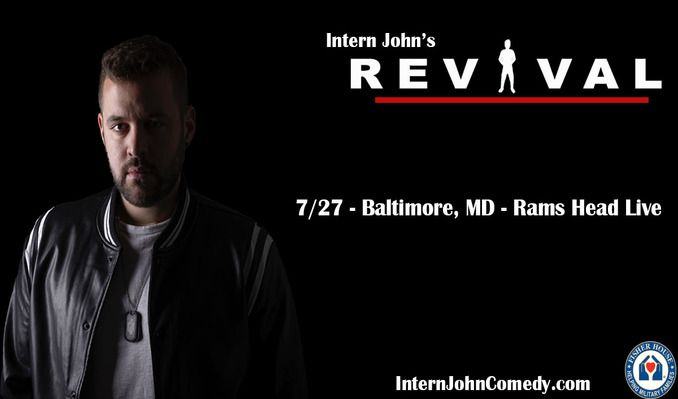 Intern John tickets at Rams Head Live!, Baltimore tickets at Rams Head Live!, Baltimore tickets at Rams Head Live!, Baltimore