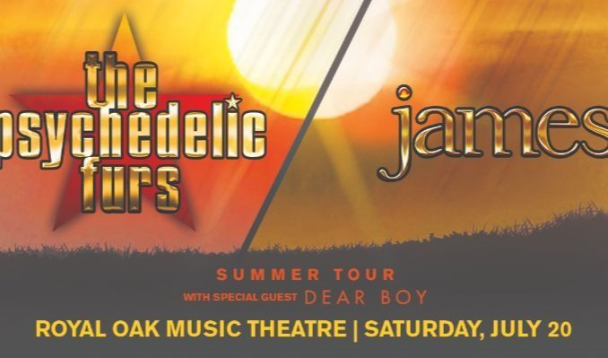 The Psychedelic Furs & James tickets at Royal Oak Music Theatre in Royal Oak