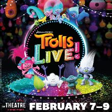 Trolls LIVE! tickets at The Theatre at Grand Prairie in Grand Prairie