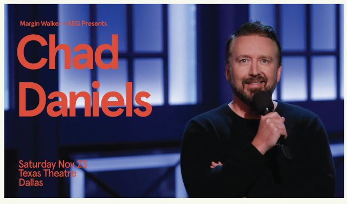 Chad Daniels tickets at The Texas Theatre in Dallas