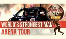 The World's Strongest Man Arena Tour tickets at The SSE Arena, Wembley in London