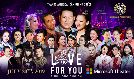 Love For You - Tinh Hong Cho Em tickets at Microsoft Theater in Los Angeles