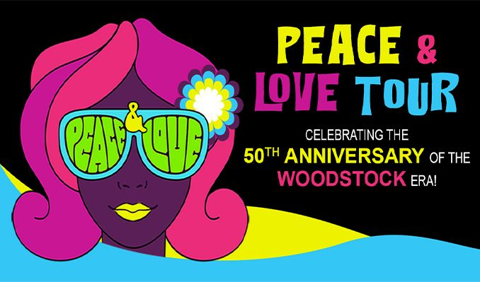 Peace and Love Tour: Celebrating the 50th Anniversary of the Woodstock Era tickets at Infinite Energy Theater in Duluth