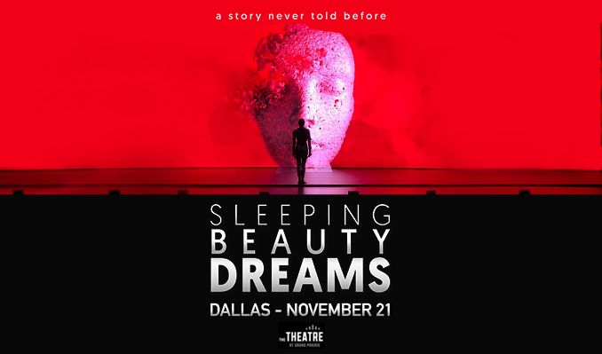 Sleeping Beauty Dreams tickets at The Theatre at Grand Prairie in Grand Prairie