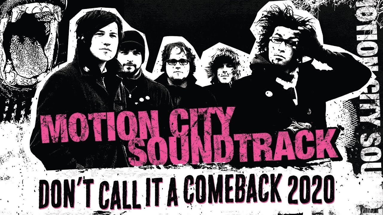 Best Soundtracks 2020 Motion City Soundtrack ticket & dates announced for Don't Call It