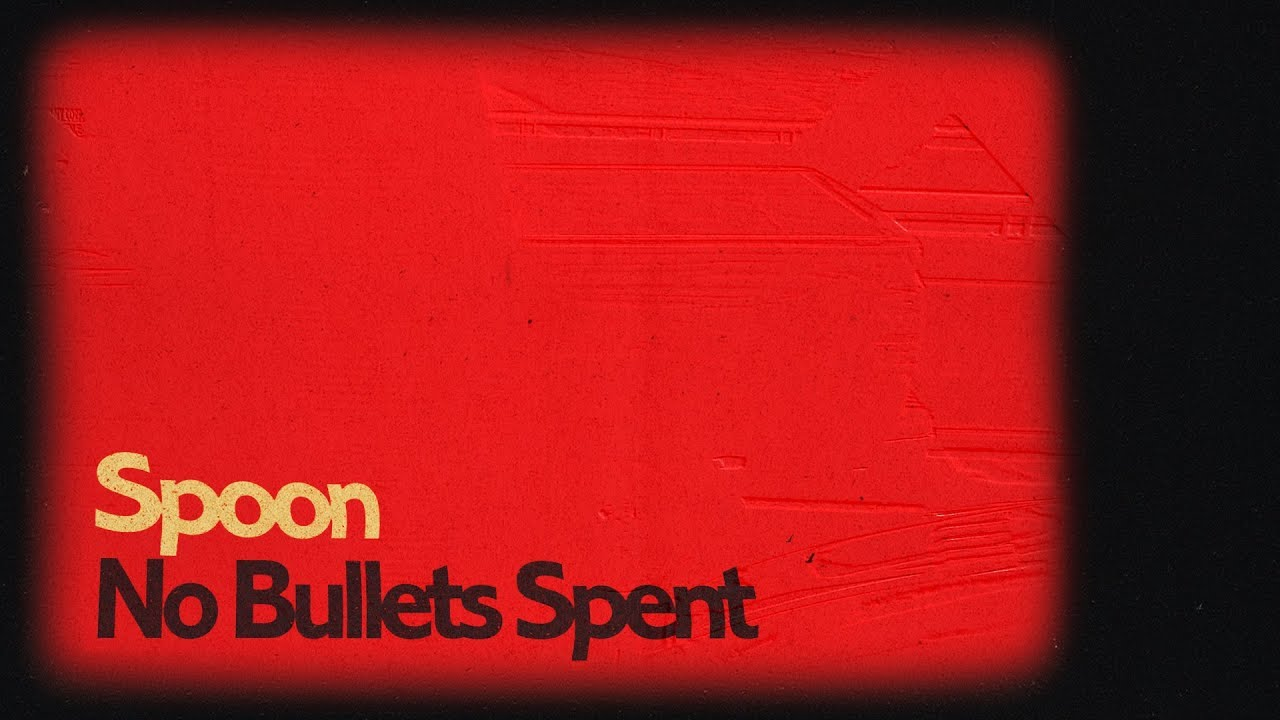 Spoon releases new single, 'No Bullets Spent'