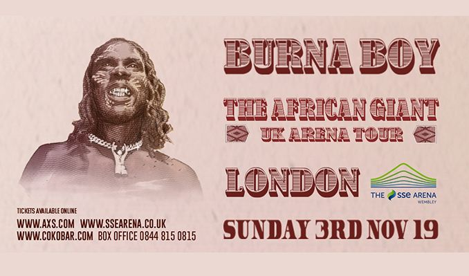 Burna Boy tickets in London at The SSE Arena, Wembley on Sun