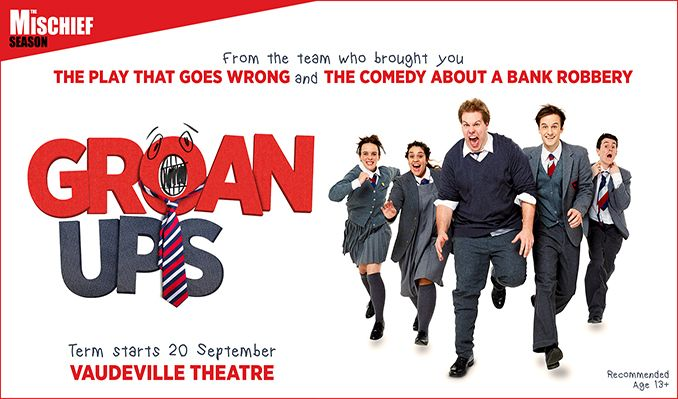 Groan Ups - Booking until 1 December 2019 tickets at Vaudeville Theatre in London