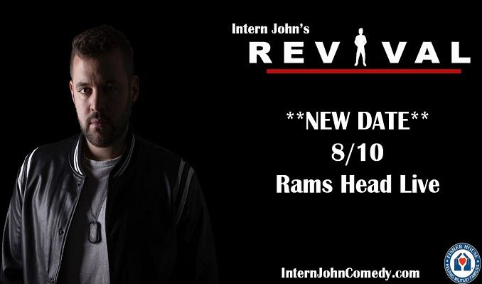 Intern John tickets at Rams Head Live! in Baltimore