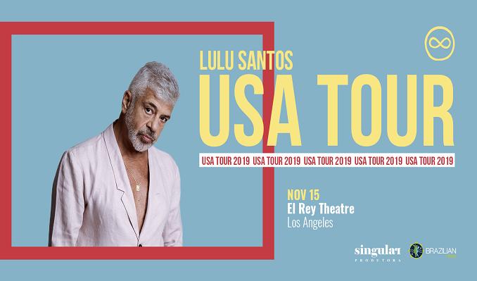 LULU SANTOS tickets at El Rey Theatre in Los Angeles