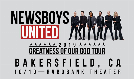 Newsboys United - Greatness Of Our God Tour tickets at Rabobank Theater in Bakersfield