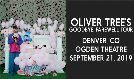 Oliver Tree  at Ogden Theatre - Denver tickets at Ogden Theatre in Denver